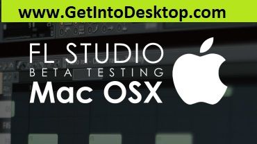 Download Fl Studio For Mac Os X
