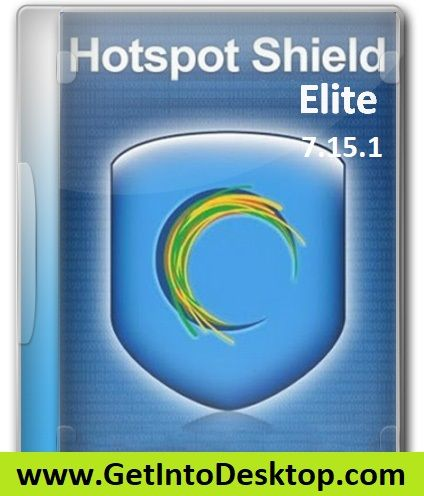 Hotspot Shield Elite 7 15 1 Free Download - Get Into PC